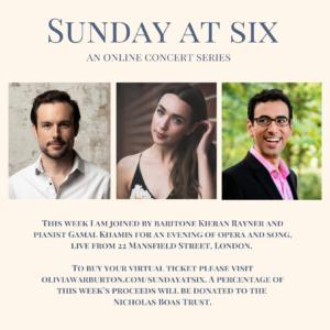 Sunday at Six: Livestreamed Concert! @ 22 Mansfield Street, Marylebone